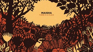 There Is A Place - Maisha: Virtuoser Spiritual Jazz aus London